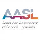 American Association of School Librarians (AASL)