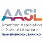 American Association of School Librarians (AASL)