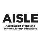 Association of Indiana School Library Educators (AISLE)