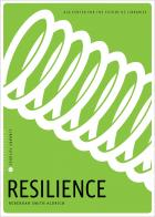 book cover for Resilience (Library Futures Series, Book 2)