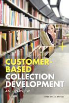 Customer-Based Collection Development: An Overview