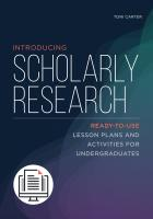 book cover for Introducing Scholarly Research: Ready-to-Use Lesson Plans and Activities for Undergraduates