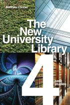 The New University Library: Four Case Studies