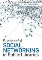 Successful Social Networking in Public Libraries