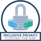 "Choose Privacy Week 2019 logo: hands encircling a lock with text ""Inclusive Privacy: Closing the Gal"""