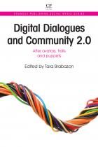 Digital Dialogues and Community 2.0: After Avatars, Trolls and Puppets