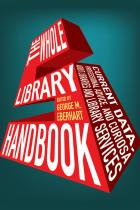The Whole Library Handbook 5: Current Data, Professional Advice, and Curiosa
