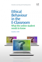 Ethical Behavior in the E-Classroom: What the Online Student Needs to Know