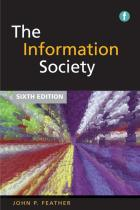 The Information Society, Sixth Edition: A Study of Continuity and Change