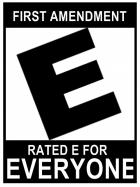 First Amendment - Rated E for Everyone