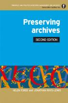 Preserving Archives, Second Edition