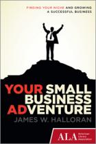 Book Cover: Your Small Business Adventure