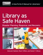 book cover for Library as Safe Haven: Disaster Planning, Response, and Recovery
