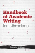 Handbook of Academic Writing for Librarians