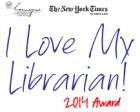 I Love My Librarian 2014 Award