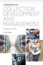 Fundamentals of Collection Development and Management, Third Edition