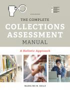 book cover for The Complete Collections Assessment Manual: A Holistic Approach