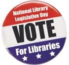 National Library Legislative Day: Vote for Libraries
