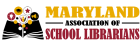 Maryland Association of School Librarians (MASL)