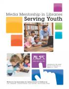Media Mentorship in Libraries Serving Youth