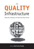 The Quality Infrastructure: Measuring, Analyzing, and Improving Library Service