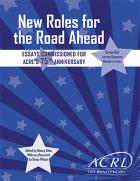 New Roles for the Road Ahead