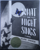 """What the Night Sings"""