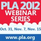 PLA 2012 Webinar Series: Three Top Programs from PLA Conference