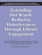 Extending our Reach: Reducing Homelessness Through Library Engagement