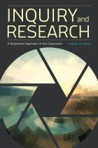 book cover for Inquiry and Research: A Relational Approach in the Classroom