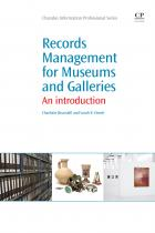 Records Management for Museums and Galleries: An Introduction