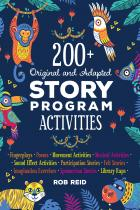 book cover for 200+ Original and Adapted Story Program Activities