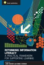 Rethinking Information Literacy: A Practical Framework for Supporting Learning