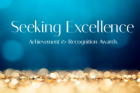 Seeking excellence achievement and recognition awards