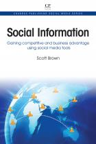 Social Information: Gaining Competitive and Business Information Using Social Media Tools