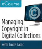 Managing Copyright in Digital Collections