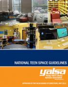 Book cover: YALSA's National Teen Space Guidelines