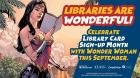 Libraries are wonderful text with image of Wonder Woman reading a book