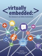 Virtually Embedded: The Librarian in an Online Environment