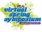 PLA's Virtual Spring Symposium