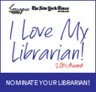 Nominate your librarian for the 2014 Carnegie Corporation of New York/New York Times I Love My Librarian Award