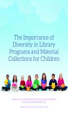 The Importance of Diversity in Library Programs and Material Collections for Children