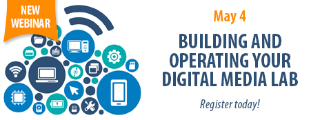 NEW WEBINAR - May 4, 2016 - Building and Operating Your Digital Media Lab - Register today! - http://www.ala.org/pla/onlinelearning/webinars/medialab2016