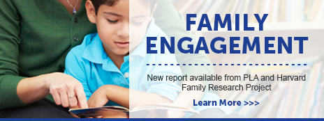 Family Engagement - New report from PLA and Harvard Family Research Project - Learn more at http://www.ala.org/pla/initiatives/familyengagement