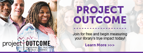 Project Outcome: Measuring the True Impact of Public Libraries - Project Outcome - Join for free and begin measuring your library