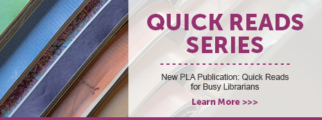 Quick Reads Series - New PLA Publication: Quick Reads Series for Busy Librarians - Learn more at http://publiclibrariesonline.org/the-store/