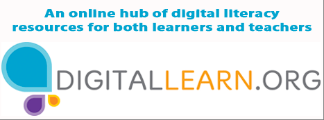 DigitalLearn.org, an online hub of digital literacy resources for both learners and teachers - http://digitallearn.org/