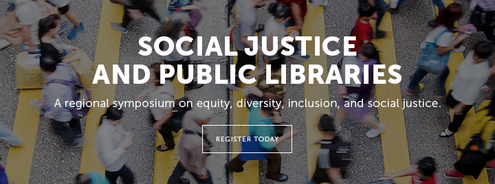 Social Justice and Public Libraries - A regiional symposium on equity, diversity, inclusion, and social justice - Learn more and register at  http://www.ala.org/pla/education/inperson/equity?utm_source=PLASlide&utm_medium=DigitalAd&utm_campaign=EDI