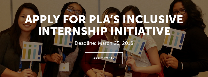 Apply for PLA's Inclusive Internship Initiative - Deadline: March 25, 2018 - Apply today at https://apply.ala.org/plinterns2018/