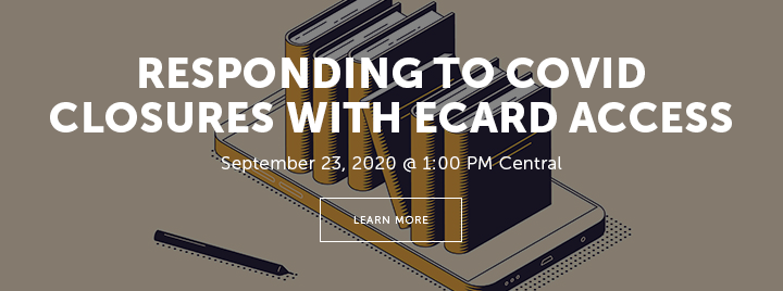 Responding to COVID Closures with eCard Access - September 23, 2020 at 1:00 PM Central - Learn more and register at http://www.ala.org/pla/education/onlinelearning/webinars/ecard